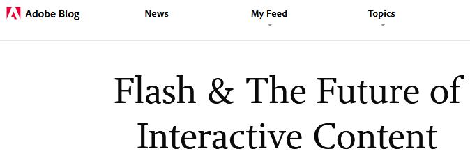 Флеш и будущее интерактивного контента